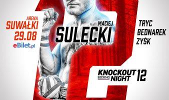 KBN 12: Maciek Sulęcki wraca do ringu!